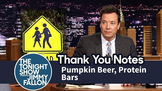 Watch Late Night with Jimmy Fallon Season  - Thank You Notes: Pumpkin Beer, Protein Bars Online