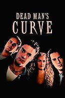 The Curve (Dead Man's Curve)
