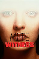 Mute Witness