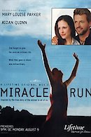 Miracle Run (The Unexpected Journey)