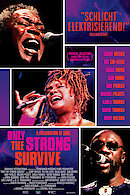 Only the Strong Survive - A Celebration of Soul