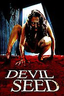 Devil Seed (The Devil in Me)