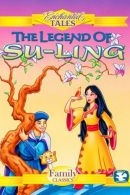 Enchanted Tales - The Legend of Su-Ling