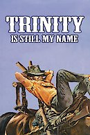 Trinity Is Still My Name (...continuavano a chiamarlo Trinita)