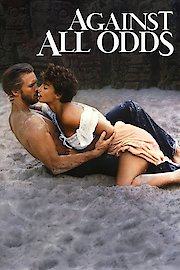 against all odds 1984 movie watch online