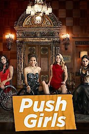 Watch Push Girls Season 2 episodes online with help from SideReel. We connect you to show links, recaps, reviews, news and more.