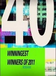40 Winningest Winners of 2011