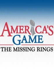 America's Game: The Missing Rings