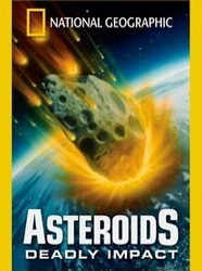 Asteroids: Deadly Impact