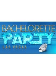 Bachelorette Party: Las Vegas