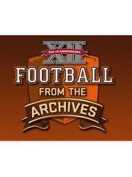Big 12 Football: From the Archives