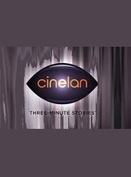 CINELAN 3 Minute Stories
