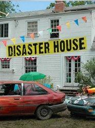 Disaster House