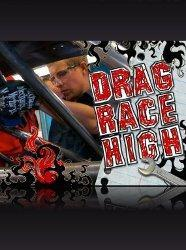 Drag Race High