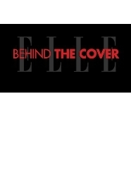 ELLE Behind the Cover