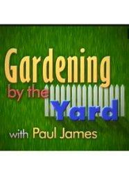 Gardening by the Yard
