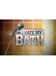 I Hate My Bath