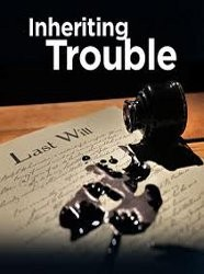 Inheriting Trouble