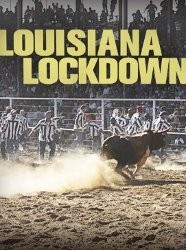 Louisiana Lockdown