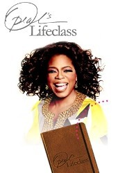 Oprah's Lifeclass