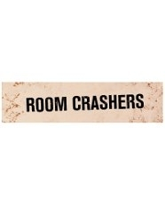 Room Crashers