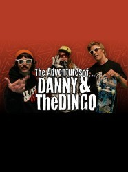The Adventures of Danny & The Dingo