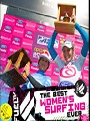 The Best Women's Surfing Ever
