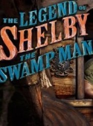 Watch Full Episodes of The Legend of Shelby the Swamp Man