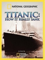 Titanic: How it Really Sank